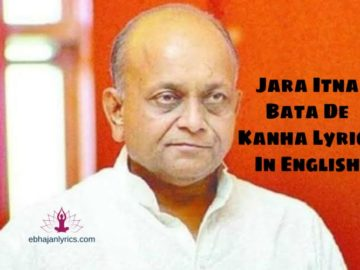 Jara Itna Bata De Kanha Lyrics In English