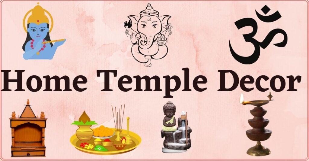 Home temple decor